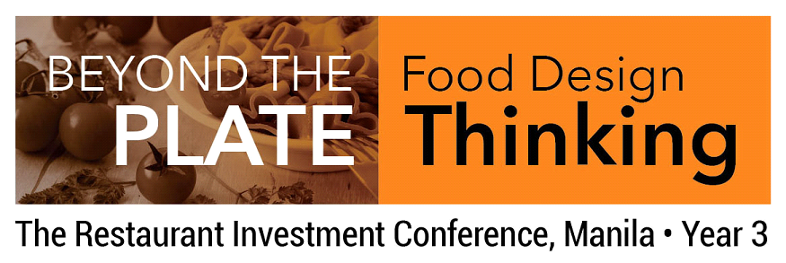 Beyond The Plate Food Design Thinking Restaurant Investment Conference Dine Philippines
